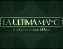 LA ÚLTIMA MANO //// 2012