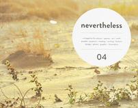 NEVERTHELESS 04