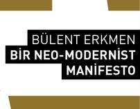 BİR NEO-MODERNIST MANIFESTO