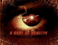 A beat of reality - Short film.