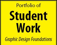 Student Work: Graphic Design Foundations