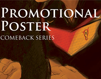Comeback Series //Promotional Poster
