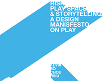 Risk, Play Space & Storytelling Layout