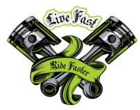 Live Fast, Ride Faster