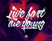 Live Fast / Die Young