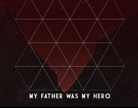 My father was my Hero
