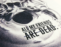 ALL MY FRIENDS ARE DEAD / Pop Up Book