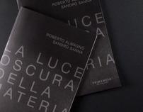 La Luce Oscura Della Materia / R. Almagno + S. Sanna