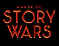 "The Art of ""Winning The Story Wars"""