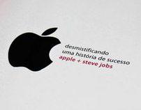 Desmistificando uma História de Sucesso | Apple + Jobs