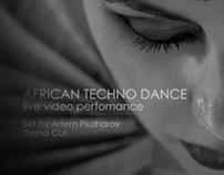 African Techno Dance (live video perfomance)
