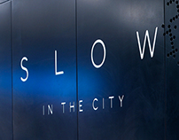 SLOW IN THE CITY