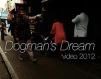 Dogman's Dream