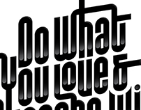 Do What You Love... | Typography Poster