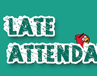 aNgRy bIrD - Late AtTeNdAnCE