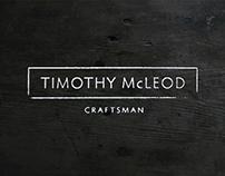 Timothy McLeod - Craftsman