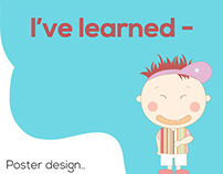 I've Learned - Poster Series