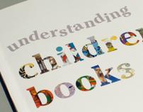 Understanding Children's Books: a Parent's Guide