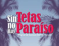 SIN TETAS NO HAY PARAÍSO