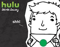 HULU Secret Society