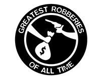 Great Robberies Of All Time Posters