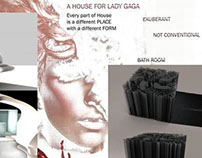 The House for Lady Gaga