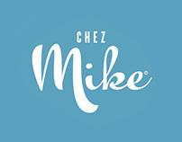 Chez Mike