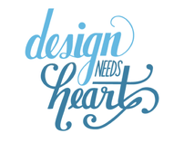 design needs heart