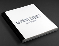Is Print Dying?