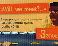 Will We Meet?..