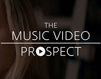 The Music Video Prospect