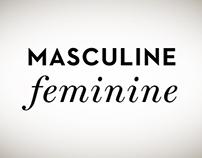 Masculine Feminine