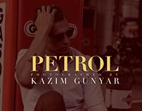 """""""Petrol"""" by KAZIM GUNYAR"""