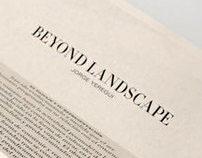 Beyond Landscape
