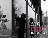 A Tale of Deceit in Fargo