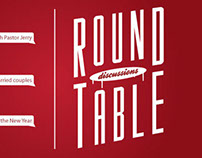 Round Table Discussions