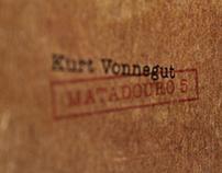 Slaughterhouse 5 - Kurt Vonnegut