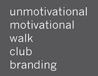 unmotivational motivational walk club branding
