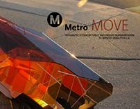 Metro MOVE System