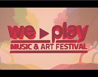 We Play Music & Art Festival • Official Teaser