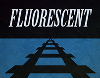 Fluorescent (Thesis Short Film Poster)