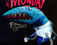 The Trouble with Mr. Monday