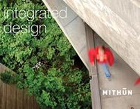 Integrated Design: Mithun