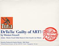 DrTuTu/ Guilty of ART!// EPK