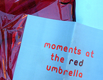 Moments at the red umbrella