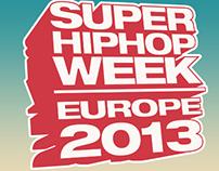 SUPER HIP HOP WEEK 2013 FLYER