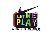 NIKE: Run Hit Remix