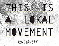This Is A Lokal Movement Logo