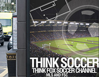 Think Soccer - Fox Soccer Channel Branding Campaign