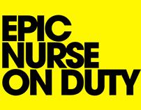 EPIC NURSE ON DUTY